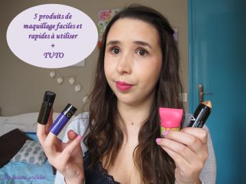 5 produits de maquillage faciles et rapides à utiliser tutoriel